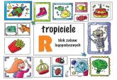 Tropiciele R Blok zabaw logopedycznych - Ewelina Protasewicz | mała okładka