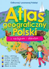 Atlas geograficzny Polski z naklejkami i plakatem -  | mała okładka