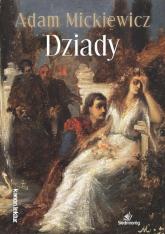 Dziady - Adam Mickiewicz | mała okładka