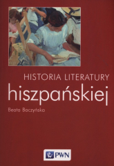 Historia literatury hiszpańskiej - Beata Baczyńska | mała okładka