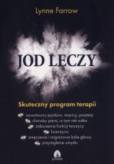 Jod leczy Skuteczny program terapii - Lynne Farrow | mała okładka