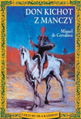 Don Kichot z Manczy - Miguel Cervantes | mała okładka