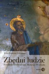 Zbędni ludzie Przekleństwo chrześcijan Bliskiego Wschodu - Jean-Francois Colosimo   mała okładka