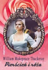 Pierścień i róża - Thackeray William Makepeace | mała okładka