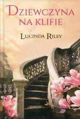 Dziewczyna na klifie - Lucinda Riley | mała okładka
