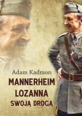 Mannerheim Lozanna Swoją Drogą - Adam Kadmon | mała okładka