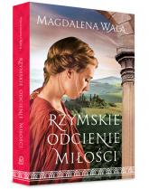 Rzymskie odcienie miłości - Magdalena Wala | mała okładka