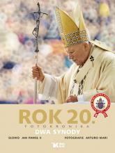 Rok 20 Fotokronika Dwa synody - Jan Paweł II | mała okładka