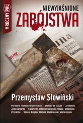 Mroczny PRL Niewyjaśnione zabójstwa - Przemysław Słowiński | mała okładka