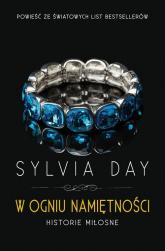W ogniu namiętności - Sylvia Day | mała okładka