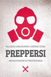 Preppersi - Chełchowski Wojciech, Czuba Andrzej | mała okładka