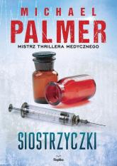 Siostrzyczki - Michael Palmer | mała okładka