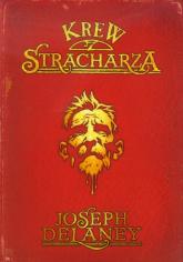Krew stracharza - Joseph Delaney   mała okładka