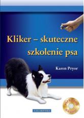 Kliker skuteczne szkolenie psa + CD - Karen Pryor | mała okładka
