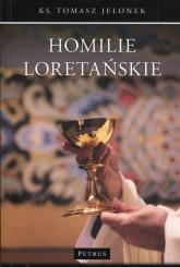 Homilie Loretańskie Tom 11 - Tomasz Jelonek | mała okładka