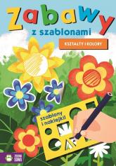 Zabawy z szablonami Kształty i kolory -  | mała okładka