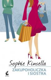 Zakupoholiczka i siostra - Sophie Kinsella | mała okładka