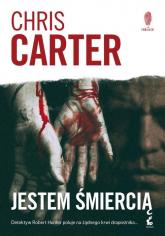 Jestem śmiercią - Chris Carter | mała okładka