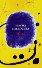 Wist - Maciej Miłkowski | mała okładka