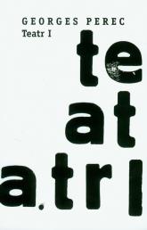 Teatr I - Georges Perec | mała okładka