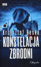 Konstelacja zbrodni - Krzysztof Beśka | mała okładka