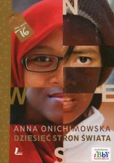 Dziesięć stron świata - Anna Onichimowska | mała okładka