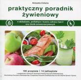 Praktyczny poradnik żywieniowy - Aleksandra Cichocka | mała okładka