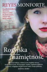 Rosyjska namiętność - Reyes Monforte | mała okładka