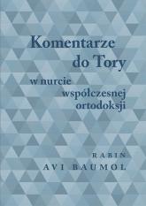 Komentarze do Tory w nurcie współczesnej ortodoksji - Avi Baumol | mała okładka