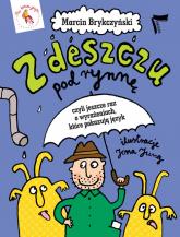 Z deszczu pod rynnę - Marcin Brykczyński | mała okładka