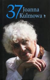 37 Jeszcze 37 wierszy - Joanna Kulmowa | mała okładka