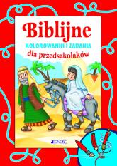 Biblijne kolorowanki i zadania dla przedszkolaków - Bogusław Nosek | mała okładka