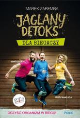 Jaglany detoks dla biegaczy - Marek Zaremba | mała okładka