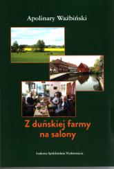 Z duńskiej farmy na salony - Apolinary Waźbiński | mała okładka