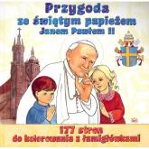 Przygoda ze świętym papieżem Janem Pawłem II - Adam Sulencki | mała okładka