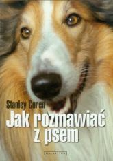 Jak rozmawiać z psem - Stanley Coren   mała okładka