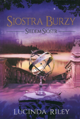 Siostra burzy Siedem sióstr Tom 2 - Lucinda Riley | mała okładka