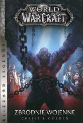 World of WarCraft Zbrodnie wojenne - Christie Golden | mała okładka