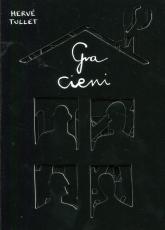 Gra cieni - Herve Tullet | mała okładka