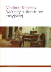 Wykłady o literaturze rosyjskiej - Vladimir Nabokov | mała okładka