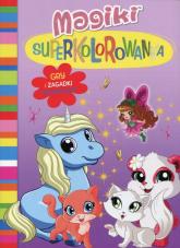 Magiki Superkolorowanka Gry i zabawy aktywizujące -  | mała okładka