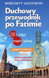 Duchowy przewodnik po Fatimie - Wincenty Łaszewski | mała okładka