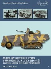 Pojazdy obcej konstrukcji używane w armii niem. w latach 1938-1945 (1) Samochody pancerne - Piotr Boczoń | mała okładka