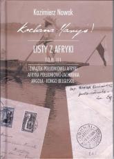 Kochana Maryś! Listy z Afryki Tom 3 - Kazimierz Nowak | mała okładka