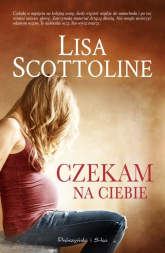 Czekam na ciebie - Lisa Scottoline   mała okładka
