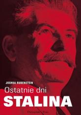 Ostatnie dni Stalina - Joshua Rubenstein | mała okładka
