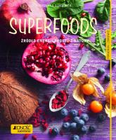 Superfoods Źródło energii prosto z natury.  Poradnik zdrowie - Susanna Bingemer | mała okładka