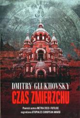 Czas zmierzchu - Dmitry Glukhovsky | mała okładka