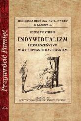 Indywidualizm i posłuszeństwo w wychowaniu harcerskim - Zdzisław Stieber | mała okładka