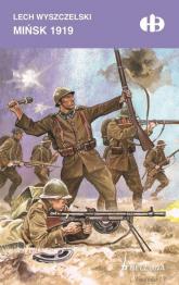 Mińsk 1919 - Lech Wyszczelski | mała okładka